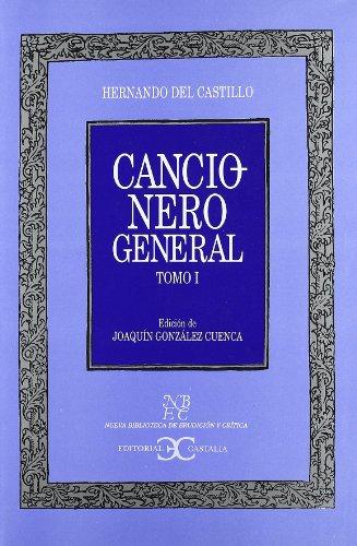 9788497401319: Cancionero general. Tomo I                                                      . (NUEVA BIBLIOTECA DE ERUDICION Y CRITICA)