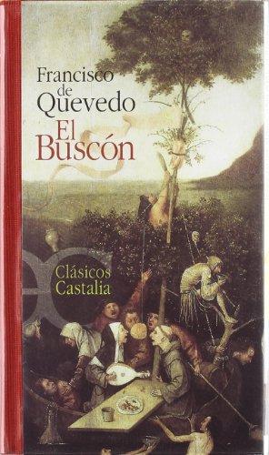 9788497401456: El Buscon (Clasicos Castalia, 35 Aniversario) (Spanish Edition)