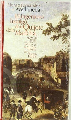 9788497401487: El Ingenioso Hidalgo Don Quijote de La Mancha: Que Contiene Su Tercera Salida y Es La Quinta Parte de Sus Aventuras (Clasicos Castalia) (Spanish Edition)