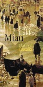 9788497401661: Miau (CLASICOS CASTALIA 35 ANIVERSARIO)