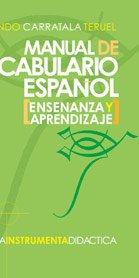 Manual de vocabulario español: Fernando Carratalá Teruel