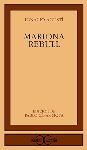 9788497401845: Mariona Rebull (CLASICOS CASTALIA. C/C.)