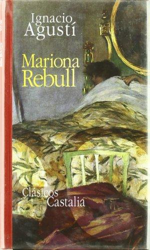 9788497401852: Mariona Rebull . (CLASICOS CASTALIA 35 ANIVERSARIO, Band 285)