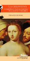 La Celestina. Comedia o tragicomedia de Calisto y Melibea (Castalia Prima) (Spanish Edition): ...