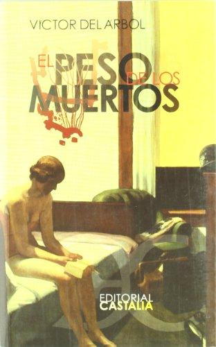 El Peso de Los Muertos (Spanish Edition)