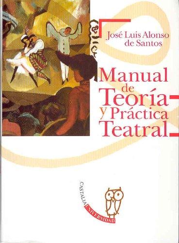 9788497402101: Manual De Teoría Y Práctica Teatral