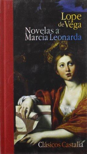 9788497402224: Novelas a Marcia leonarda (Clásicos Castalia 35 Aniversario. C/C)