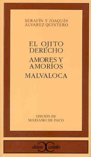 9788497402378: El ojito derecho. Amores y amoríos. Malvaloca (Clásicos Castalia. C/C.)