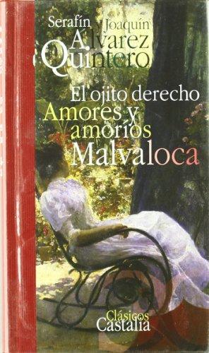9788497402385: El ojito derecho. Amores y amoríos. Malvaloca (Clásicos Castalia 35 aniversario. C/C.)