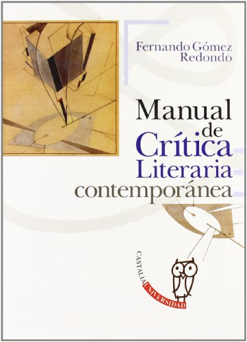 9788497402491: Manual de crítica literaria contemporánea