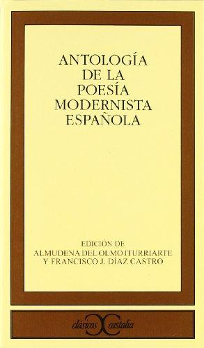 9788497402545: ANTOLOGIA DE LA POESIA MODERNISTA ESPAÑOLA (Spanish Edition)