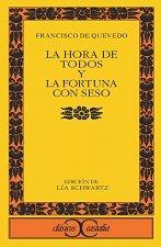 9788497402835: La hora de todos y la Fortuna con seso (CLÁSICOS CASTALIA, C/C.)