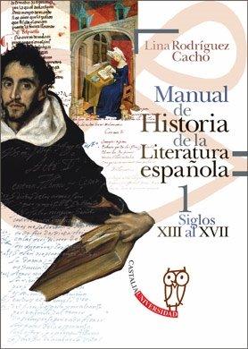 9788497402866: MANUAL DE HISTORIA DE LA LITERATURA ESPAÑOLA - I (Spanish Edition)