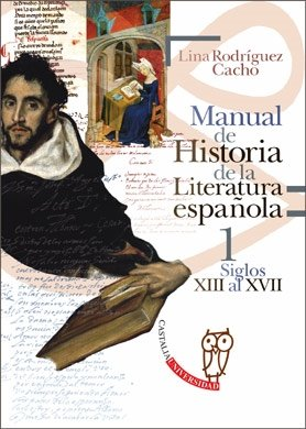 9788497402866: Manual de Historia de la Literatura española 1 - Siglos XIII al XVII
