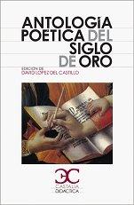 9788497402996: Antología poética del siglo de Oro (Castalia Didáctica. C/D.)