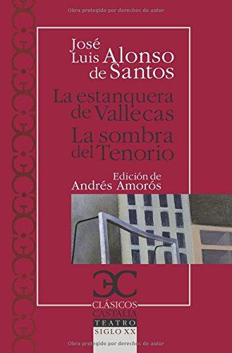 9788497403399: La estanquera de Vallecas. La sombra del Tenorio . (CLASICOS CASTALIA. C/C.)