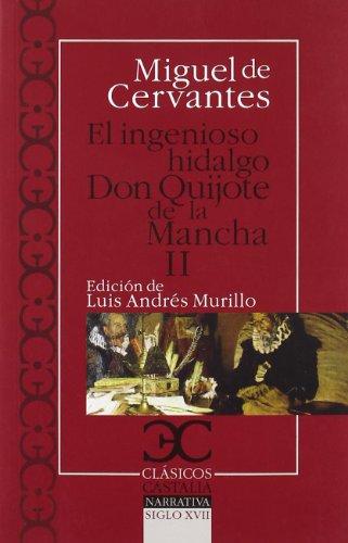 Don Quijote de la Mancha, II (Clasicos: Miguel de Cervantes