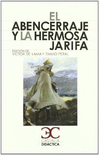 9788497403764: El Abencerraje y la hermosa Jarifa (CASTALIA DIDACTICA. C/D.)
