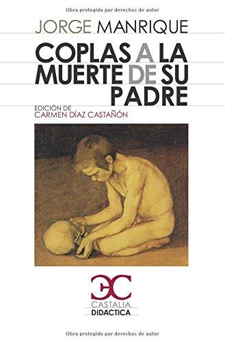 9788497403795: Coplas a la muerte de su padre (Castalia Didáctica. C/D.)