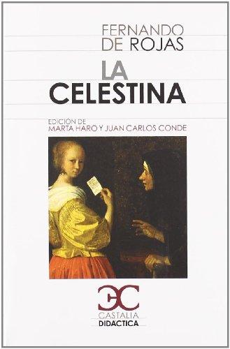 9788497403801: La Celestina . (CASTALIA DIDACTICA. C/D.)
