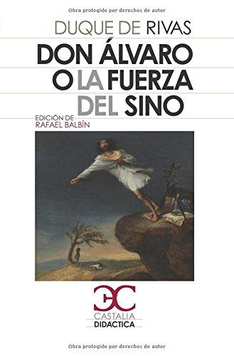 9788497403825: Don Álvaro o la fuerza del sino . (Castalia Didáctica. C/D.)
