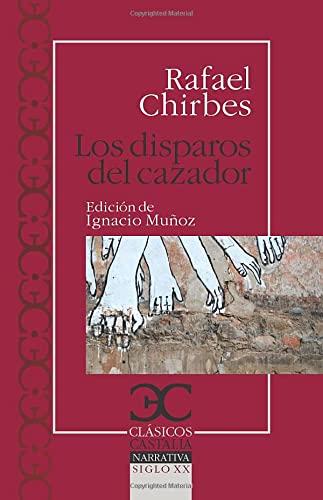 9788497403955: disparos del cazador, Los (Clásicos Castalia. C/C.)