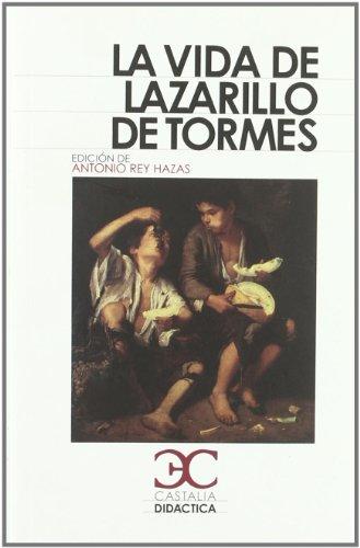 La vida de Lazarillo de Tormes (Castalia: Anonimo