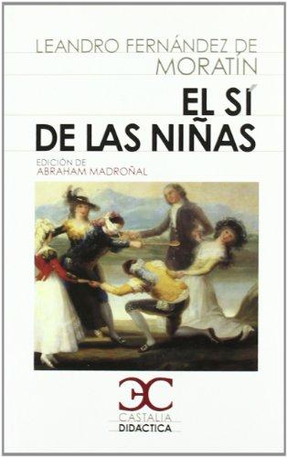 9788497403993: sí de las niñas, El (CASTALIA DIDÁCTICA. C/D.)