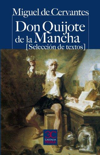 9788497404204: Don Quijote de la Mancha (Selección de textos) (CASTALIA PRIMA. C/P.)