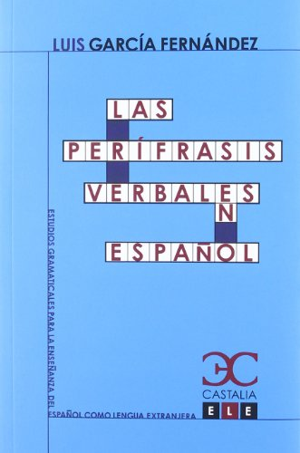 9788497404259: Las perífrasis verbales en español