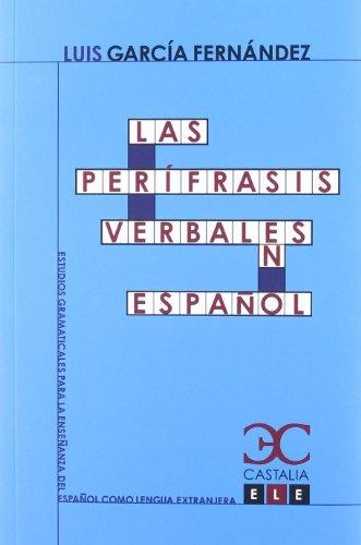 9788497404259: Las perífrasis verbales en español (Estudios Gramaticales para la enseñanza del español como lengua extranjera. ELE .)