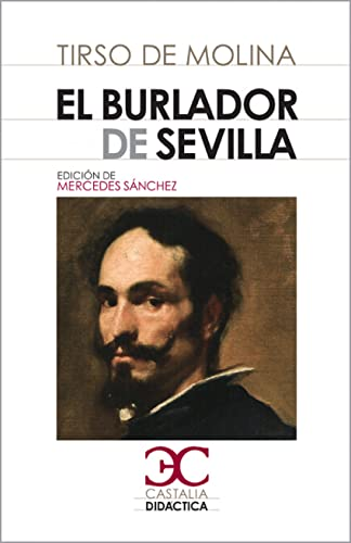 9788497404273: El burlador de Sevilla (Castalia didactica) (Spanish Edition)