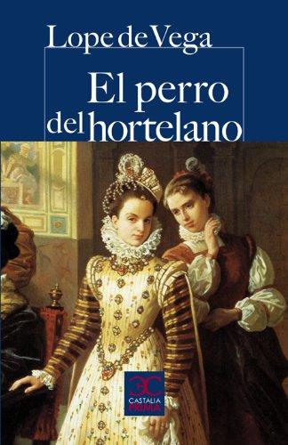 9788497404310: El perro del hortelano (Castalia Prima) (Spanish Edition)