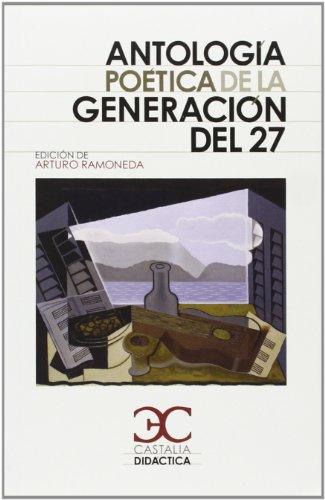 9788497404419: Antologia poetica de la generacion del 27 (Castalia didactica) (Spanish Edition)