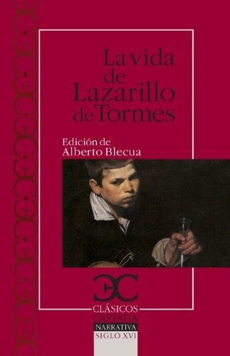 9788497404440: La vida del Lazarillo de Tormes y de sus fortunas y adversidades (CLÁSICOS CASTALIA. C/C.)