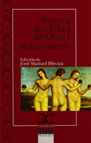 9788497404495: Poesía de la Edad de Oro I. Renacimiento . (CLASICOS CASTALIA. C/C.)