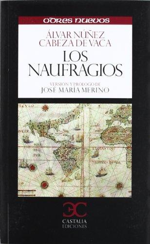 9788497404525: Los naufragíos (ODRES NUEVOS, O/N. (nuevo formato))