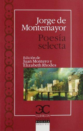 Poesia selecta.: Montemayor, Jorge De