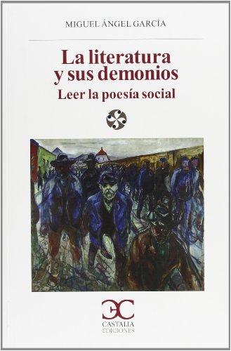 9788497404846: La literatura y sus demonios. Leer la poesía social