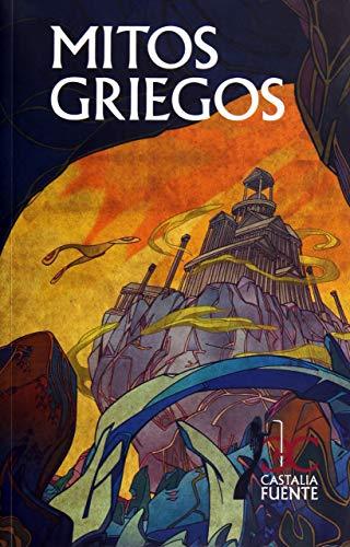 9788497404860: Mitos griegos (Castalia Fuente)