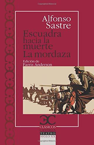9788497405379: Escuadra Hacia La Muerte/La Mordaza (Spanish Edition)