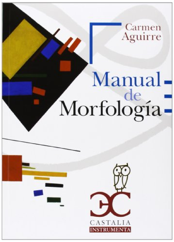 Manual de Morfología: Carmen Aguirre