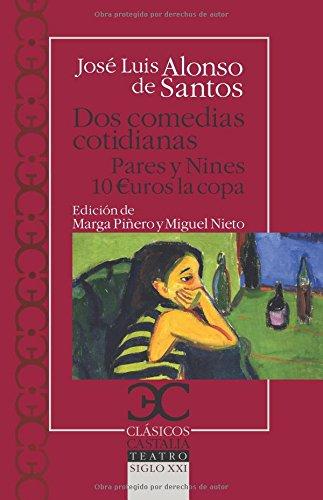 9788497406284: Dos Comedias Cotidianas. Pares Y Nines. 10 Euros La Copa (Clasicos Castalia)