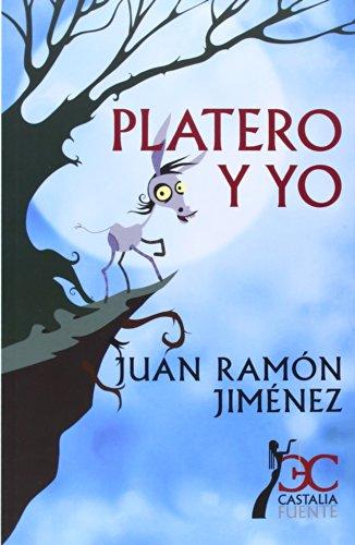 9788497406369: Platero y yo (Castalia Fuente)