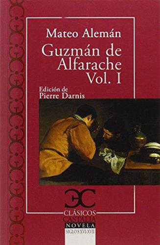 9788497406772: Guzmán de Alfarache (I) (CLASICOS CASTALIA. C/C.)