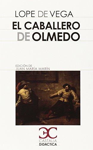 9788497406857: El Caballero De Olmedo (Castalia Didactica)