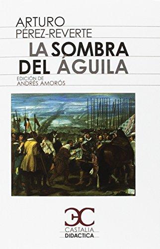 9788497407816: La sombra del águila (CASTALIA DIDACTICA. C/D.) - 9788497407816