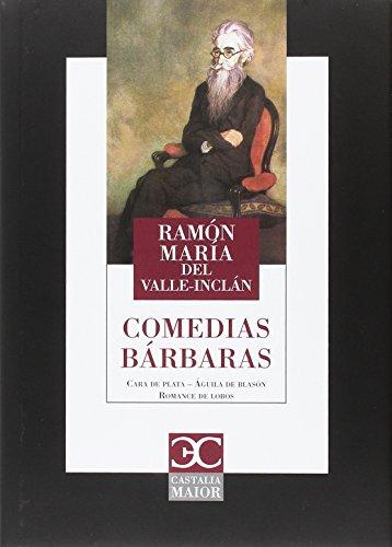 9788497407861: Comedias bárbaras (Castalia Maior)