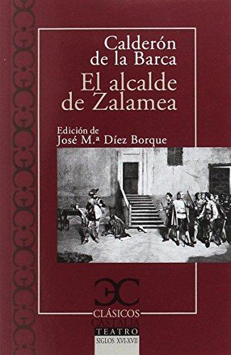 9788497407939: El alcalde de Zalamea (CLASICOS CASTALIA. C/C.)