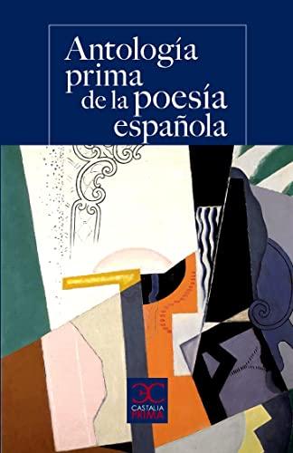 9788497408011: Antología Prima de la Poesía Española (CASTALIA PRIMA)